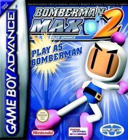 Bomberman Max 2 Blue (Megaroms) ROM