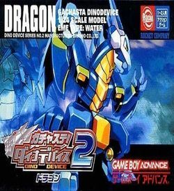 Gachasta! Dino Device 2 Dragon (Cezar) ROM
