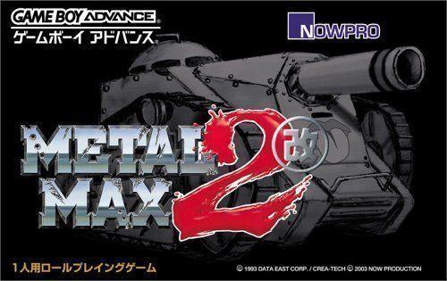 Metal Max 2 Kai