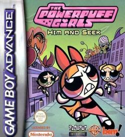 The Powerpuff Girls - Him And Seek ROM