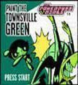 Powerpuff Girls, The - Paint The Townsville Green ROM