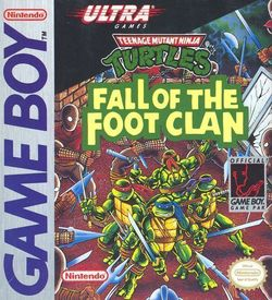 Teenage Mutant Hero Turtles - Fall Of The Foot Clan ROM