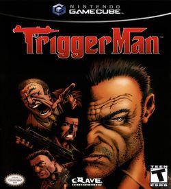 Trigger Man ROM