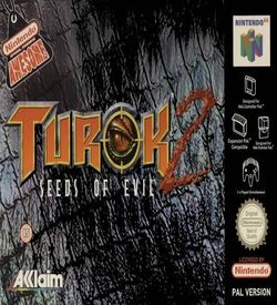Turok 2 - Seeds Of Evil ROM