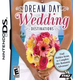 6078 - Dream Day - Wedding Destinations (XMS) ROM