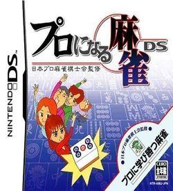 0315 - Nihon Pro Mahjong Kishikai Kanshuu - Pro Ni Naru Mahjong DS ROM