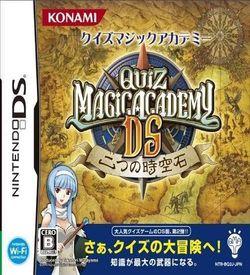 4707 - Quiz Magic Academy DS - Futatsu No Jikuuseki ROM