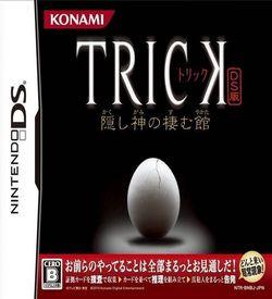 4945 - Trick DS Ban - Kakushigami No Sumu Yakata ROM