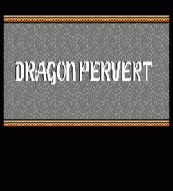 Dragon Pervert (New) (Dragon Warrior Hack) ROM