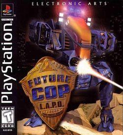 Future Cop L.A.P.D. [SLUS-00739] ROM