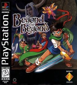Beyond The Beyond [SCUS-94702] ROM