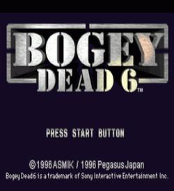 Bogey - Dead 6 [SCUS-94307] ROM
