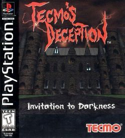 Tecmo S Deception Invitation To Darkness [SLUS-00340] ROM