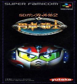 SD Gundam Gaiden 2 - Entaku No Kishi ROM