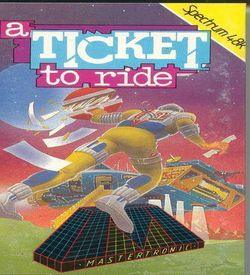 A Ticket To Ride (1986)(Mastertronic) ROM